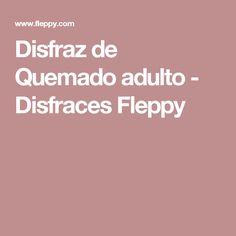 Disfraz de Quemado adulto - Disfraces Fleppy