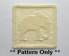 ELEPHANT Knit Pattern - Knit Dishcloth or Knit Baby Wash Cloth PATTERN **THIS IS AN INSTANTLY DOWNLOADABLE PATTERN -- in English only -- FOR KNITTING THE ELEPHANT PICTURED -- PDF FORMAT** -- >>>>> PERSONAL USE ONLY <<<<< -- (see details at bottom of listing) The cloth pictured is NOT included but is what your final product will look like. (Please contact me if you wish to purchase a finished cloth.) This is an easy pattern but requires some basic knitting skills, such as casting on, using...