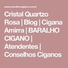 Cristal Quartzo Rosa | Blog | Cigana Amirra | BARALHO CIGANO | Atendentes | Conselhos Ciganos