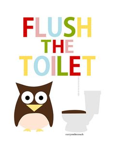 SALE 50 % OFF - Flush the toilet - bathroom art - owl - color - digital print - on Bathroom Prints, Bathroom Art, Owl Wallpaper, Thick Cardboard, Classroom Projects, Owl Print, Kids Bath, Sale 50, Home Signs