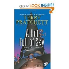A Hat Full of Sky: Book 2 of the Tiffany Aching series by Terry Pratchett