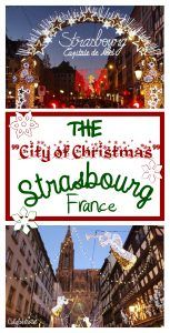 "Strasbourg is THE ""City of Christmas"" – California Globetrotter"