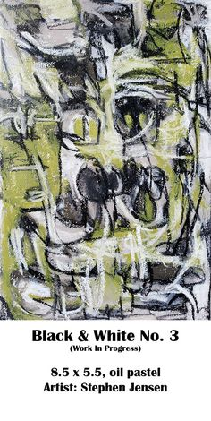 A little green found it's way in. (work in progress) 8.5 x 5.5, oil pastel Artist: Stephen Jensen #stephenjensen #abstractart #oilpastelart #neopastel #art #blackandwhite Oil Pastel Art, Abstract Art, Black And White, Artist, Green, Black White, Black N White, Artists