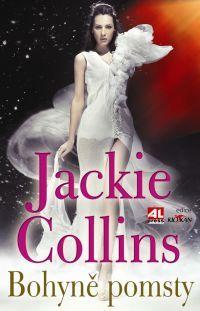 Bohyně pomsty - Jackie Collins #alpress #jackie #collins #knihy #bestseller #román