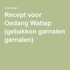 Recept voor Oedang Watiap (gebakken garnalen)