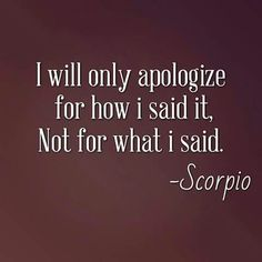 Scorpio is my zodiac sign Le Zodiac, Scorpio Zodiac Facts, Scorpio Traits, Scorpio Horoscope, Scorpio Quotes, Zodiac Quotes, Zodiac Mind, Gemini, Scorpio Love