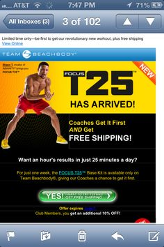 T25 a Workout that is 25 minutes long, for 5 days in 10 weeks! You so can do this and make time for it!!! Check me out on FB.com/Heavenly323 OR beachbodycoach.com/coachjanetf