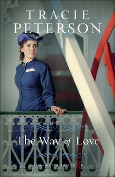 The Way of Love by: Tracie Peterson