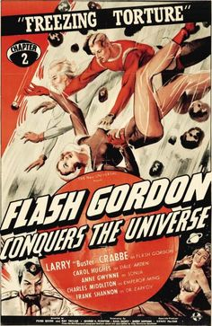 Flash Gordon Conquers the Universe - Publicity Photos and Poster Art - 40 Trading Cards Flash Gordon, Film Poster Design, Movie Poster Art, Christopher Eccleston, Horror Movie Posters, Film Posters, Cinema Posters, Pulp Fiction, Science Fiction