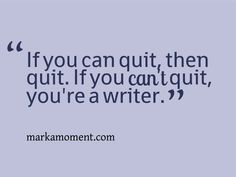 Quotes For Writers Greatest Quotes About Writing Writing Quotes ...
