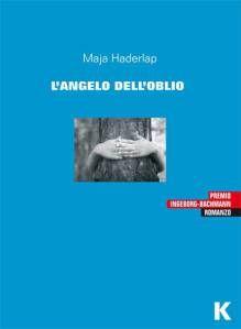 :: L'angelo dell'oblio, Maja Haderlap, (Keller, a cura di Viviana Filippini Angelo, Movie Posters, Film Poster, Billboard, Film Posters