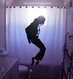 the minute I hit the shower i become Micheal Jackson.. this is very appropriate