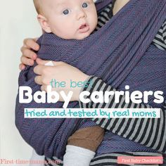 The best baby carriers for newborns and toddlers as rated by real moms. #registry #checklist #newborn