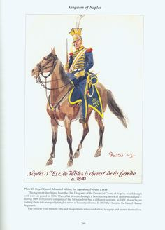 Kingdom of Naples: Plate 45. Royal Guard: Mounted Velites, 1st Squadron, Private, c. 1810.