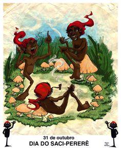 Hoje é o Dia do Saci! Importante personagem do folclore brasileiro.