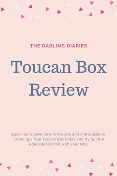 A review of the Toucan Box craft subscription for 3-8 year olds.