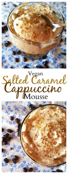 Caramel Cappuccino Mousse Make this Salted Caramel Cappucino mousse made with a secret ingredient! So tasty and easy to make!Make this Salted Caramel Cappucino mousse made with a secret ingredient! So tasty and easy to make! Vegan Dessert Recipes, Dairy Free Recipes, Healthy Desserts, Just Desserts, Delicious Desserts, Yummy Food, Healthy Puddings, Gluten Free, Mousse Dessert