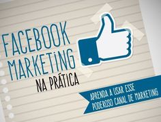 Curso de Facebook Marketing na Prática