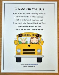 """Free Classroom Poster for Appropriate Bus Behavior-- """"I ride on the bus, when I am at school. I'm so very careful to follow each rule. I sit on my bottom. I stay in my seat. I use a soft voice and keep still hands and feet. Patiently riding, without any fuss, This is the way that I ride on the bus."""" All rights reserved:  www.filefolderheaven.com"""