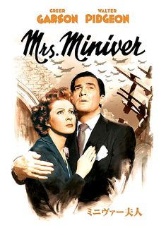 Greer Garson and Walter Pidgeon (Canadian, eh?) in the WW II movie about the bombings of London! omg!