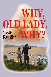 Why, Old Lady, Why? Reviewed By Norm Goldman of Bookpleasures.com