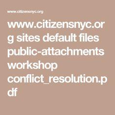 www.citizensnyc.org sites default files public-attachments workshop conflict_resolution.pdf