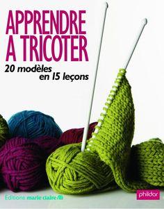 apprendre a tricoter livre Crochet Bracelet, Crochet Hats, Diy Crafts, Couture, Knitting, Blog, France 1, Marie Claire, Journals