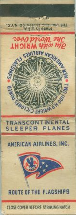 1940's American Airlines & Wright Engines Matchbook Cover.  The Route of the Flagships, which were DC-3's.    Be sure to check out all of our Vintage Matchbook Covers at http://matchcoverguy.com/category/airline-matchbook-covers/