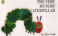 The Very Hungry Caterpillar book cover: Eric Carle. A lovely story with so much in it. The days of the week, counting, colours, different food and the life cycle of a caterpillar. Children love this story. Caterpillar Book, Very Hungry Caterpillar, Eric Carle, Best Children Books, Childrens Books, Chenille Affamée, Good Bedtime Stories, Kids Stories, Child Love