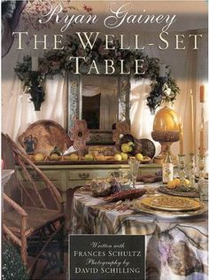 The Well-Set Tableby Ryan Gainey