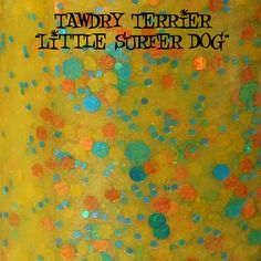 """Tawdry Terrier """"Little Surfer Dog"""" #macro shot. Available when you purchase the entire Dog Days of Summer collection at http://www.etsy.com/shop/TawdryTerrier #nailpolish #indienailpolish"""
