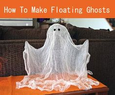 How To Make A Floating Ghost