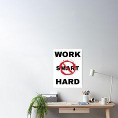 'Work Hard not Smart' Poster by RIVEofficial Donkey Kong, Work Hard, Online Shopping, Custom Design, Cool Stuff, Artist, Poster, Humor, Working Hard