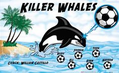 Killer Whales B54143  digitally printed vinyl soccer sports team banner. Made in the USA and shipped fast by BannersUSA.  You can easily create a similar banner using our Live Designer where you can manipulate ALL of the elements of ANY template.  You can change colors, add/change/remove text and graphics and resize the elements of your design, making it completely your own creation.