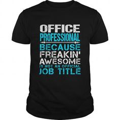 OFFICE-PROFESSIONAL T-Shirts, Hoodies (22.99$ ==► Order Here!)