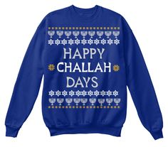 Hanukkah Sweater Happy Challah Days Ugly Hannukah Sweater Sweatshirt