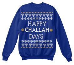 Hanukkah Sweater Happy Challah Days Ugly Hannukah Sweater Sweatshirt