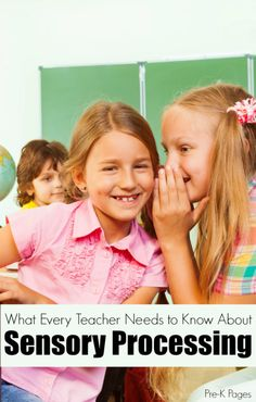 What Every Teacher Needs to Know About Sensory Processing