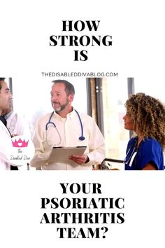 Who you put on your psoriatic arthritis team makes a world of difference. Is your PsA team is strong enough to meet your chronic illness needs! Find out what to look for when putting together your healthcare team!