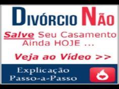 DIGA NÃO AO DIVORCIO, E SALVE SEU CASAMENTO