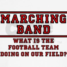 Everytime the band plays at the football game, the football team wins.