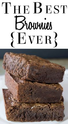 This foolproof recipe for The Best Brownies Ever makes a chocolate fudge brownie that's dense, gooey and decadent. These are a triple chocolate treat that's made with melted chocolate, cocoa powder and chocolate chips, making them one indulgent dessert! via @Erren's Kitchen