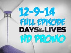 Days Of Our Lives 12-9-14  Full Episode  HD