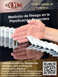 @IxoyeConsultore #finanzas   TALLER MEDICIÓN DE RIESGO EN LA PLANIFICACIÓN FINANCIERA * 10 de noviembre del 2016 * Altamira Sur, Caracas   IXOYE CONSULTORES 1108, C.A.   * e-mail: Mastergerencial@ixoyeconsultores.com   * + 58 (212) 267.5708 / (0414) 284.3628 * http://www.ixoyeconsultores.com * Twitter: @IxoyeConsultore