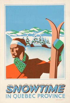 CANADA Snowtime in Quebec Coutrey (Roger Couillard) vintage ski poster Vintage Ski Posters, Cool Posters, Retro Posters, Vintage Images, Retro Vintage, Modern Retro, Posters Canada, Pub, Art Graphique