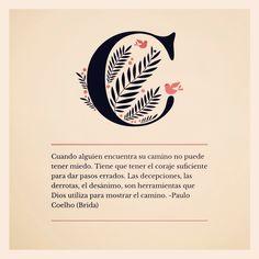 En los momentos difíciles nunca pierdas la esperanza. Siempre ten fe.  #Brida #PauloCoelho