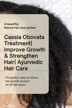 Cassia Obovata Treatment| Improve Growth & Strengthen Hair
