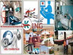 King Air and Train Ambulance Services from Patna Delhi Bangalore Mumbai Chennai Kolkata: ICU Emergency Patients' Transferring at Petty Amou...