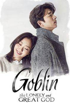 Goblin Korean Drama, Korean Drama List, Korean Drama Series, Gong Yoo, Goblin 2016, Goblin The Lonely And Great God, Film Serie, Drama Movies, Series Movies