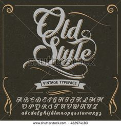 stock-vector-font-typeface-script-old-style-vintage-script-font-vector-typeface-for-labels. - stock-vector-font-typeface-script-old-style-vintage-script-font-vector-typeface-for-labels… Calligraphy Fonts Alphabet, Calligraphy Text, Cursive Fonts, Script Lettering, Typography Letters, Font Alphabet, Handwriting Fonts, Monogram Fonts, Monogram Letters